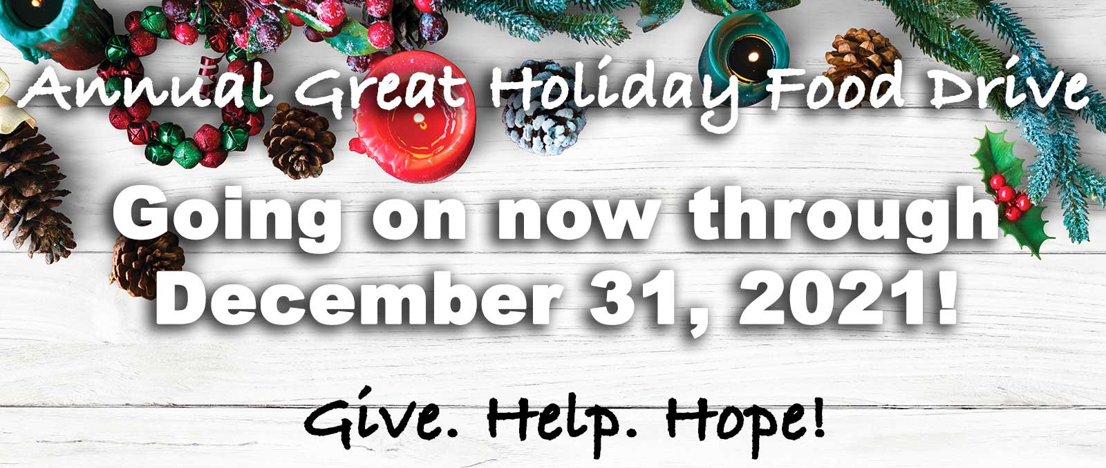 great holiday food drive give help hople!